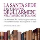 La Santa Sede e lo sterminio degli armeni nell'Impero Ottomano