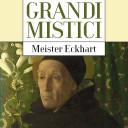 Meister Eckhart e l'esperienza mistica: spunti per un nuovo pensare oggi