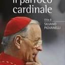 Il parroco cardinale. Vita di Silvano Piovanelli