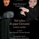 Nel solco di papa Giovanni XXIII. Lettere inedite di David Maria Turoldo e Loris Francesco Capovilla