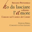 Il commento del cardinale Silvano Piovanelli al Cantico dei Cantici.