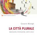 """La """"Città plurale"""" e i quattro verbi di Papa Francesco"""