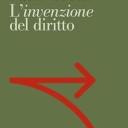«L'invenzione del diritto» nella recente pubblicazione di Paolo Grossi
