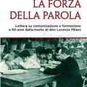 «La forza della parola». La Lettera dei vescovi toscani su comunicazione e formazione a 50 anni dalla morte di don Lorenzo Milani