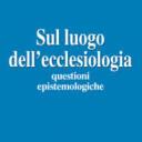 «Sul luogo dell'ecclesiologia»