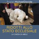 In margine al volume «Ridotti allo stato ecclesiale. La Chiesa di Abele»