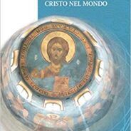 Cristo nel mondo. La teodicea kenotica di S.N. Bulgakov