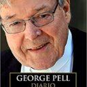 Il diario della prigionia del cardinale Pell.